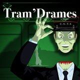 Tram'Drames