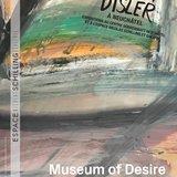 Prolongation de l'exposition « Museum of Desire »