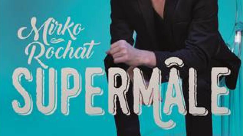 SUPERMÂLE par Mirko Rochat
