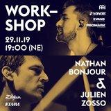 Workshop avec Nathan Bonjour & Julien Zosso