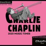 """Charlie Chaplin, l'homme-orchestre"""