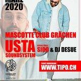 Usta Soundsystem invité spécial SIDO & Dj Desue au Club Mascotte