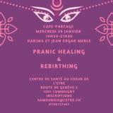 Café-partage pranic healing et rebirthing