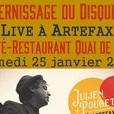 Vernissage du disque Live à Artefax de Julien Pouget
